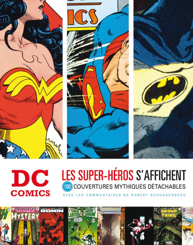DC Comics : les super-héros s'affichent.