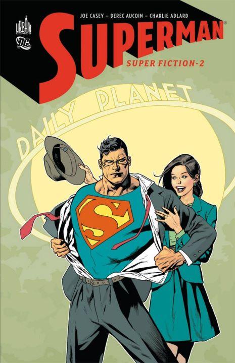 Superfiction : une aventure de Superman traduite par Laurent Queyssi.
