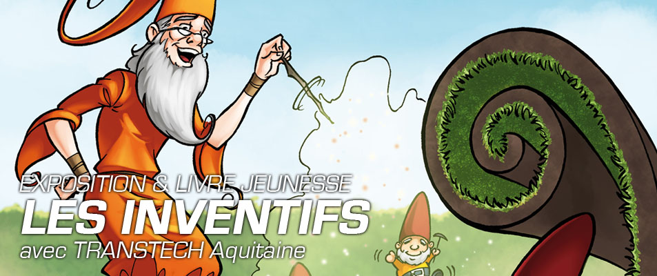Inventifs : une expo TRANSTECH Aquitaine