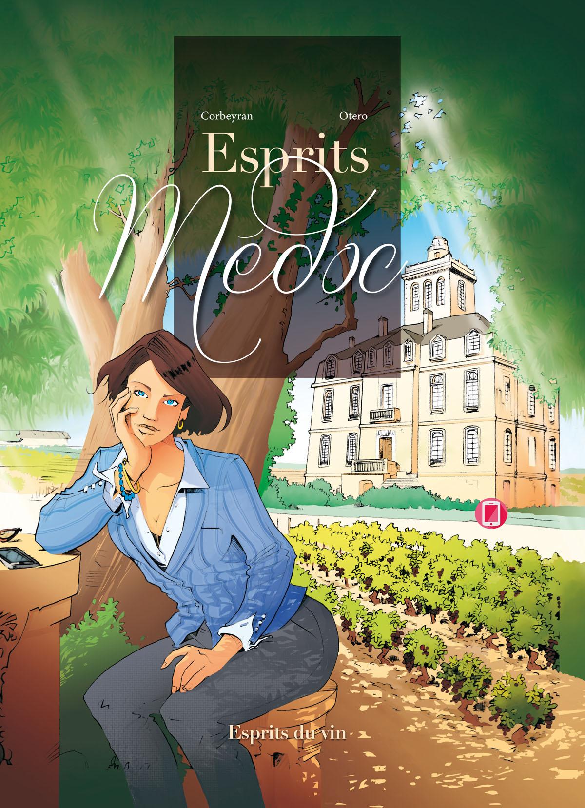 Esprits Médoc, une BD de la collection Esprits du Vin.