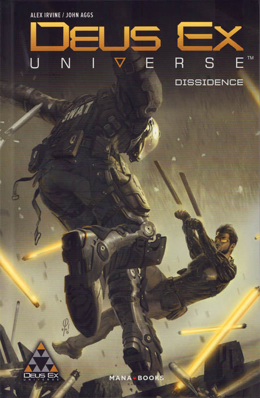Mana Books Deux Ex : Universe - Dissidence - Traduction : Benjamin Viette