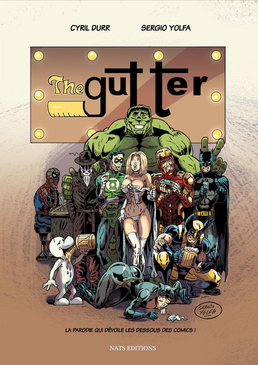 The Gutter, comic book français écrit par le romancier et relecteur-correcteur BD Cyril Durr.