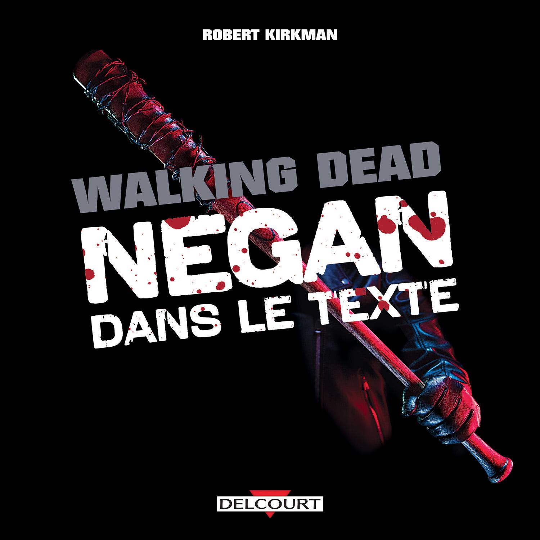 Negan dans le Texte : une traduction signée Edmond Tourriol